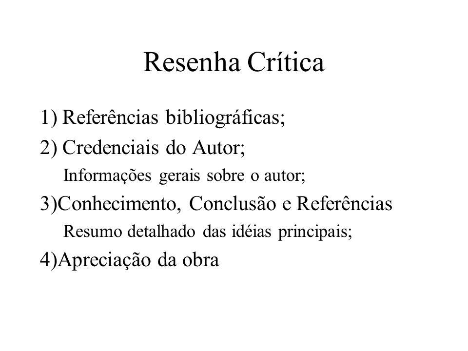 Resenha Crítica 1) Referências bibliográficas;