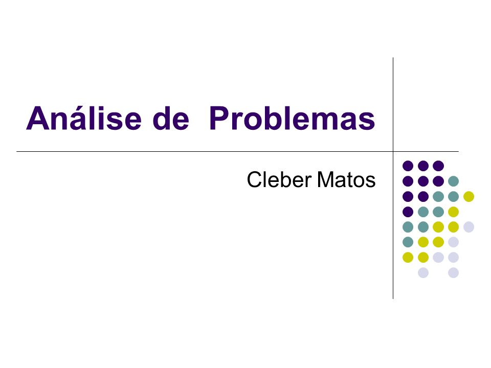 Análise de Problemas Cleber Matos