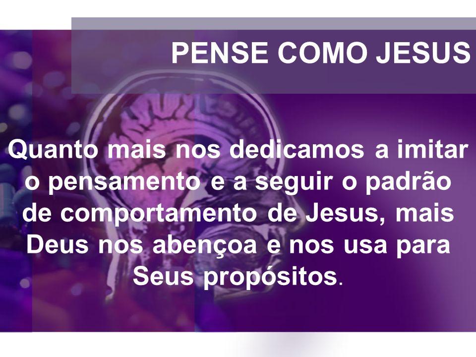 PENSE COMO JESUS