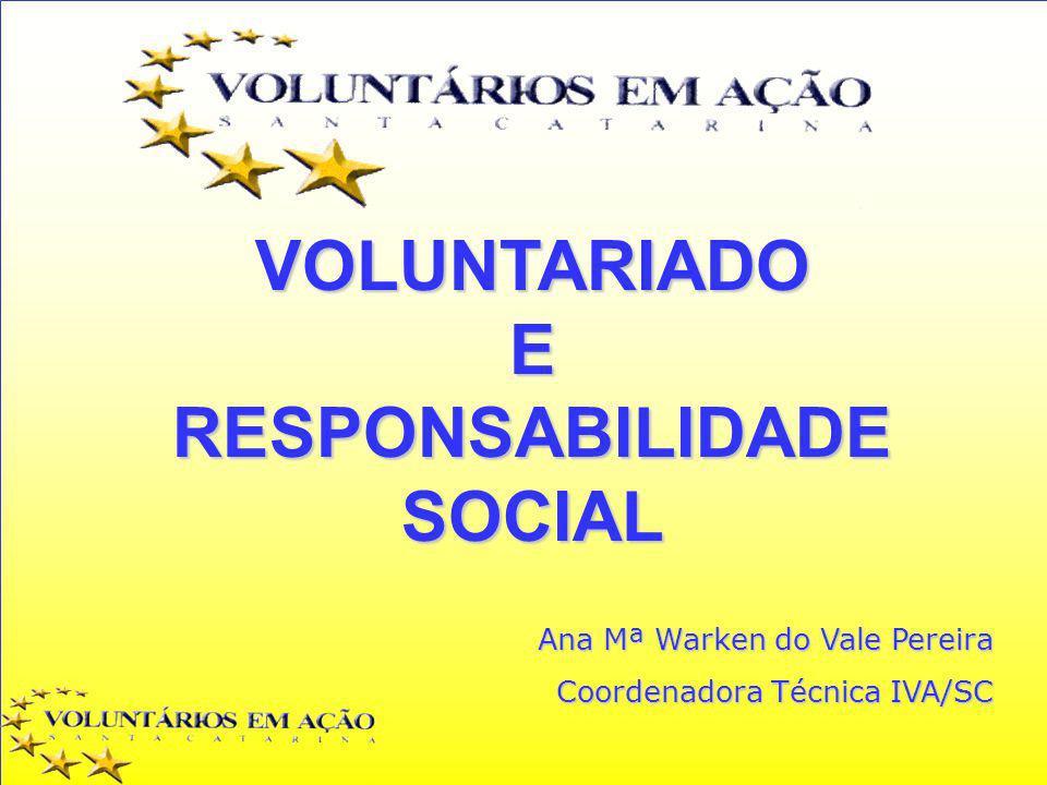 VOLUNTARIADO E RESPONSABILIDADE SOCIAL