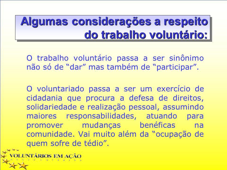 Algumas considerações a respeito do trabalho voluntário: