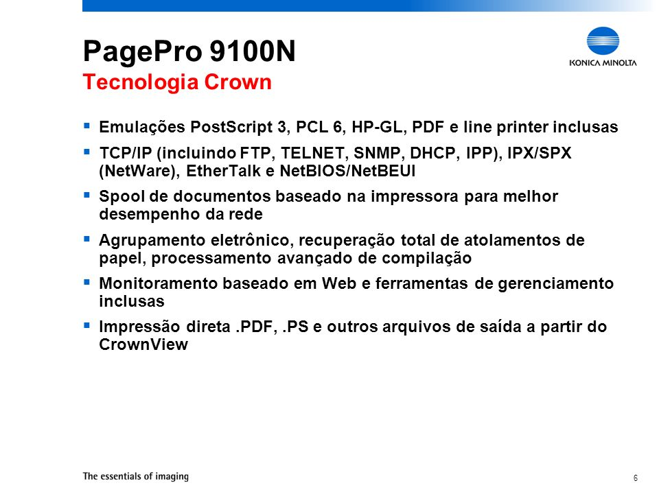 PagePro 9100N Tecnologia Crown