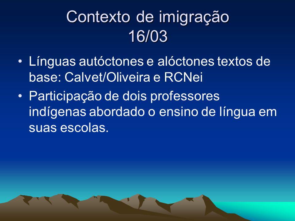 Contexto de imigração 16/03
