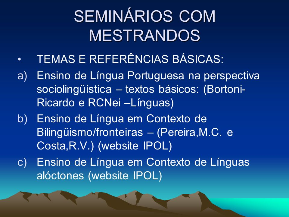 SEMINÁRIOS COM MESTRANDOS
