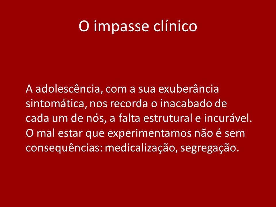 O impasse clínico