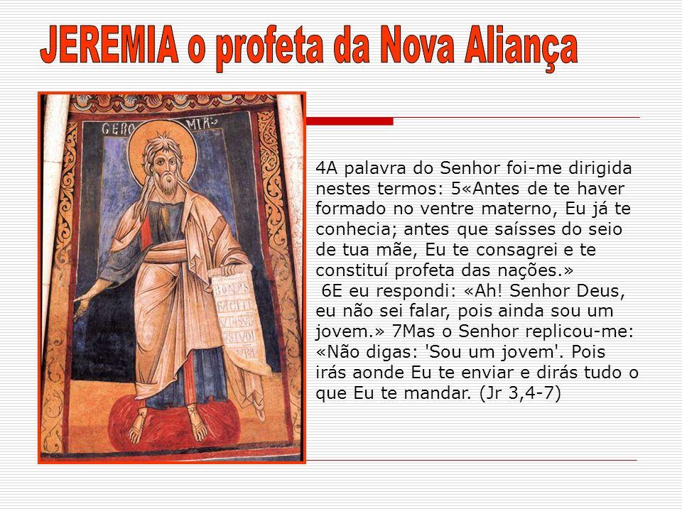 JEREMIA o profeta da Nova Aliança