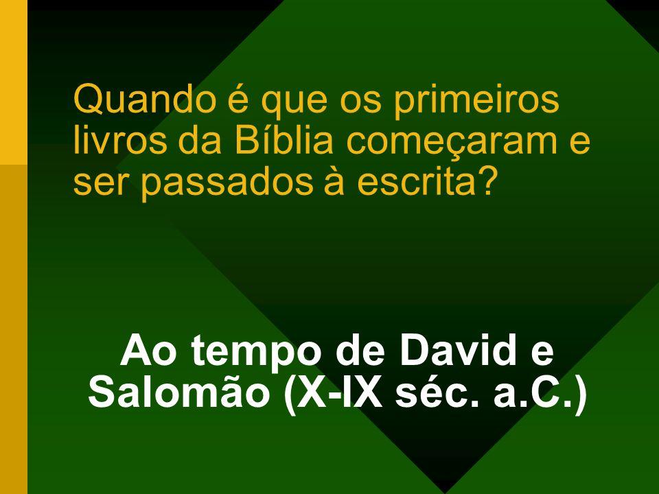 Ao tempo de David e Salomão (X-IX séc. a.C.)