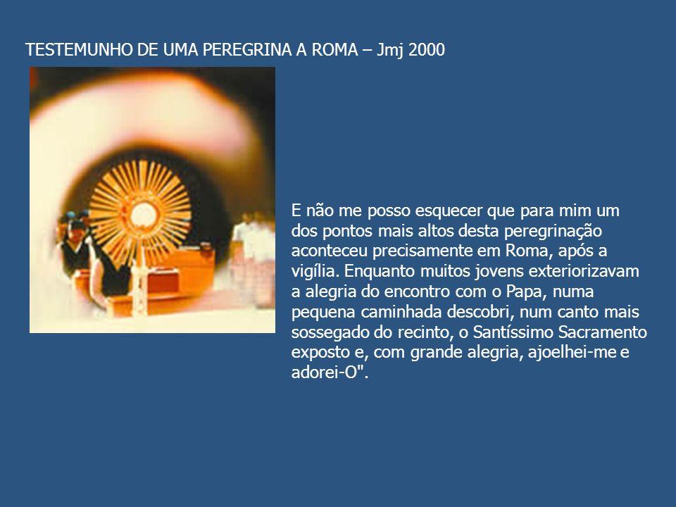 TESTEMUNHO DE UMA PEREGRINA A ROMA – Jmj 2000