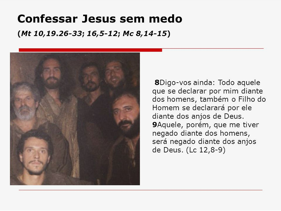 Confessar Jesus sem medo