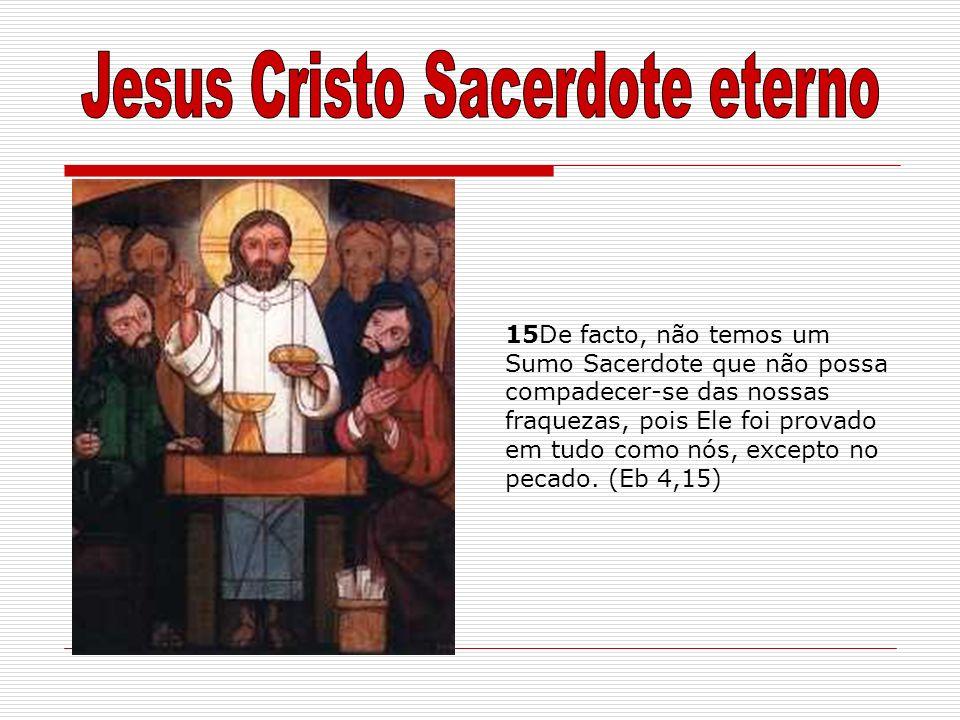 Jesus Cristo Sacerdote eterno