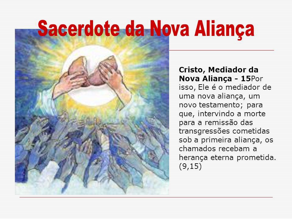 Sacerdote da Nova Aliança