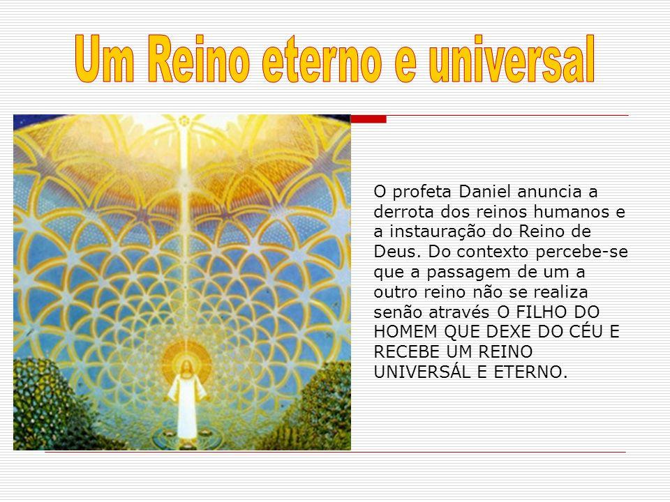 Um Reino eterno e universal