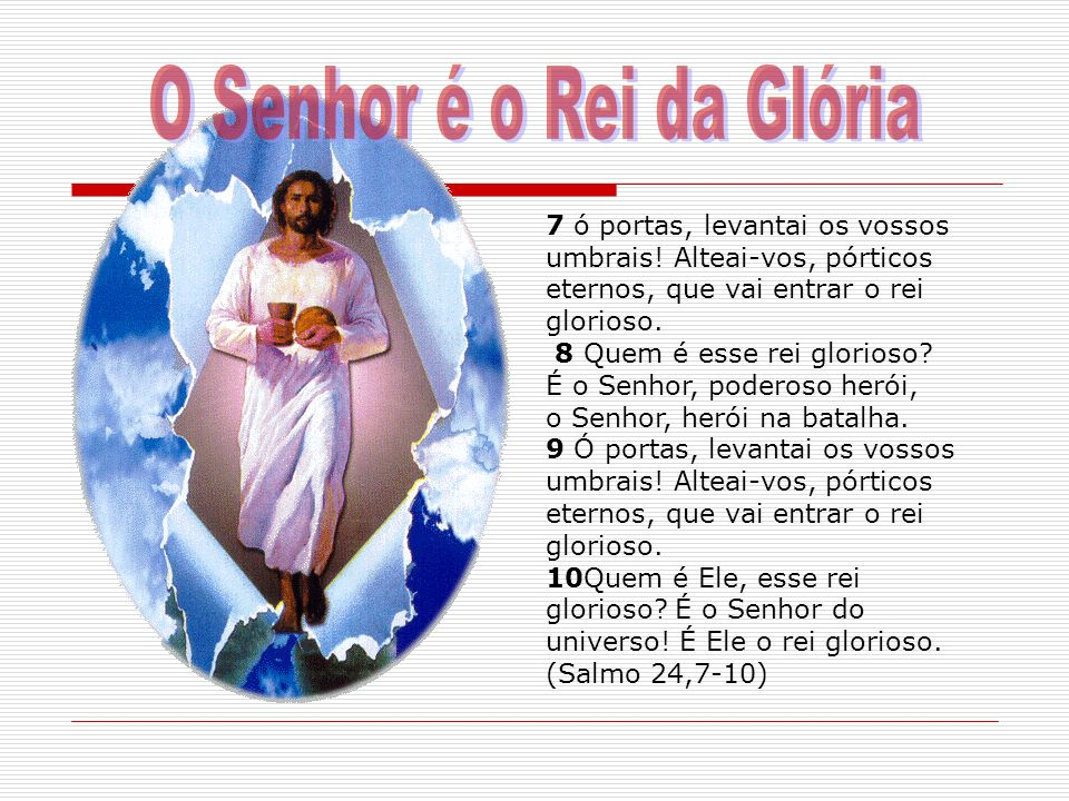 O Senhor é o Rei da Glória