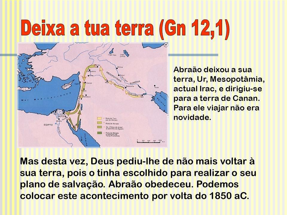 Deixa a tua terra (Gn 12,1)
