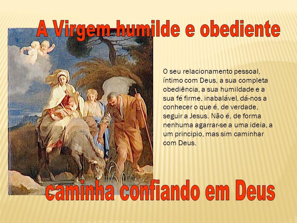 A Virgem humilde e obediente