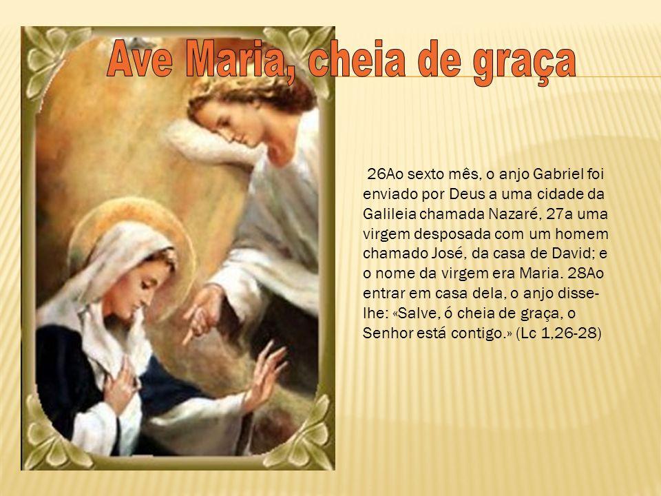 Ave Maria, cheia de graça
