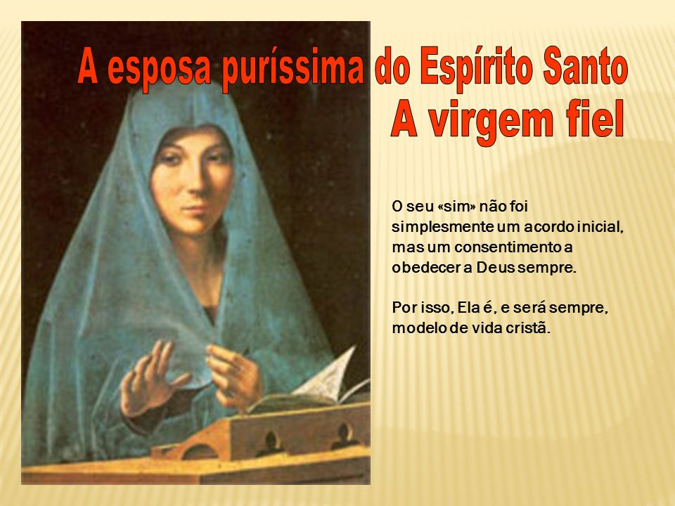 A esposa puríssima do Espírito Santo
