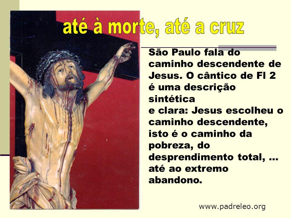 até à morte, até a cruz