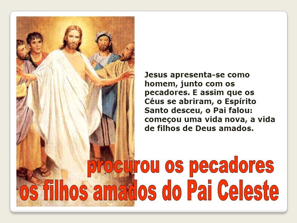 os filhos amados do Pai Celeste