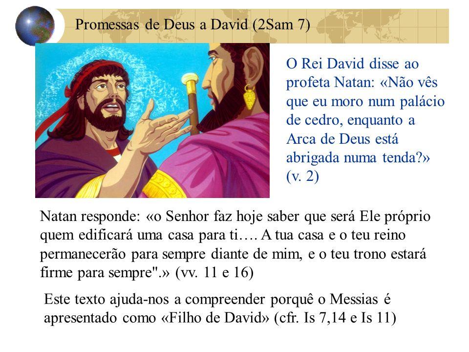 Promessas de Deus a David (2Sam 7)