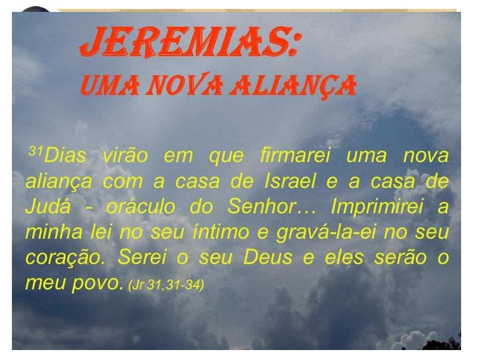 JEREMIAS: UMA NOVA ALIANÇA