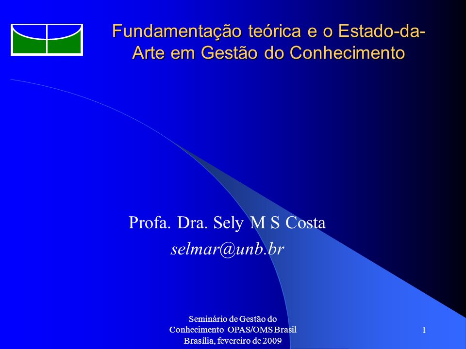 Fundamentação teórica e o Estado-da-Arte em Gestão do Conhecimento