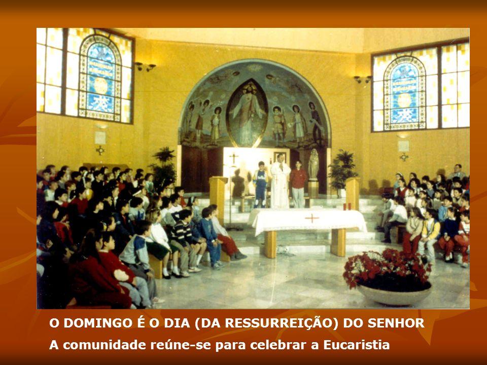 O DOMINGO É O DIA (DA RESSURREIÇÃO) DO SENHOR