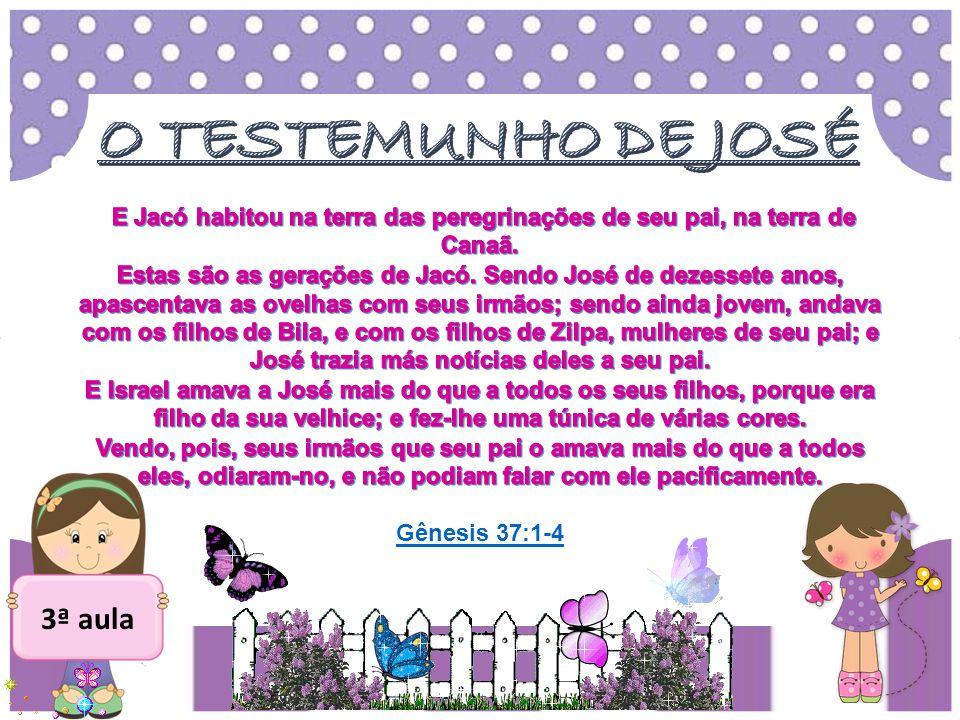 O TESTEMUNHO DE JOSÉ 3ª aula