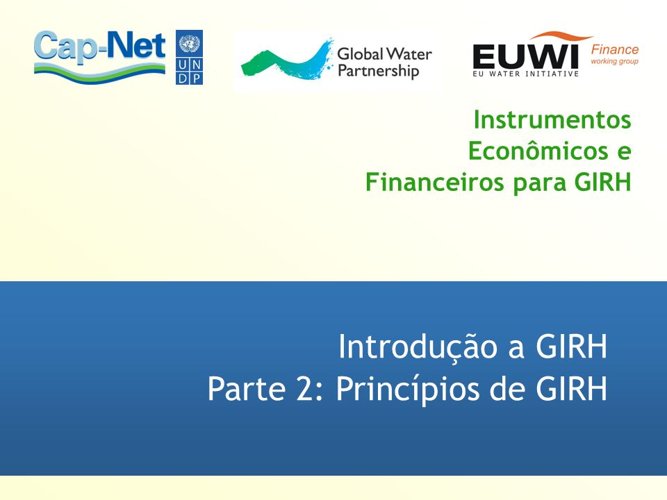 Instrumentos Econômicos e Financeiros para GIRH