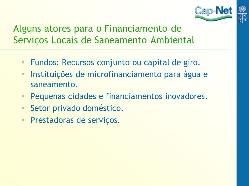 Alguns atores para o Financiamento de Serviços Locais de Saneamento Ambiental