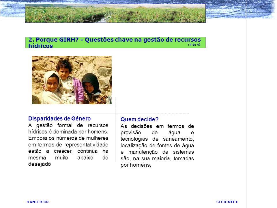 2. Porque GIRH - Questões chave na gestão de recursos hídricos