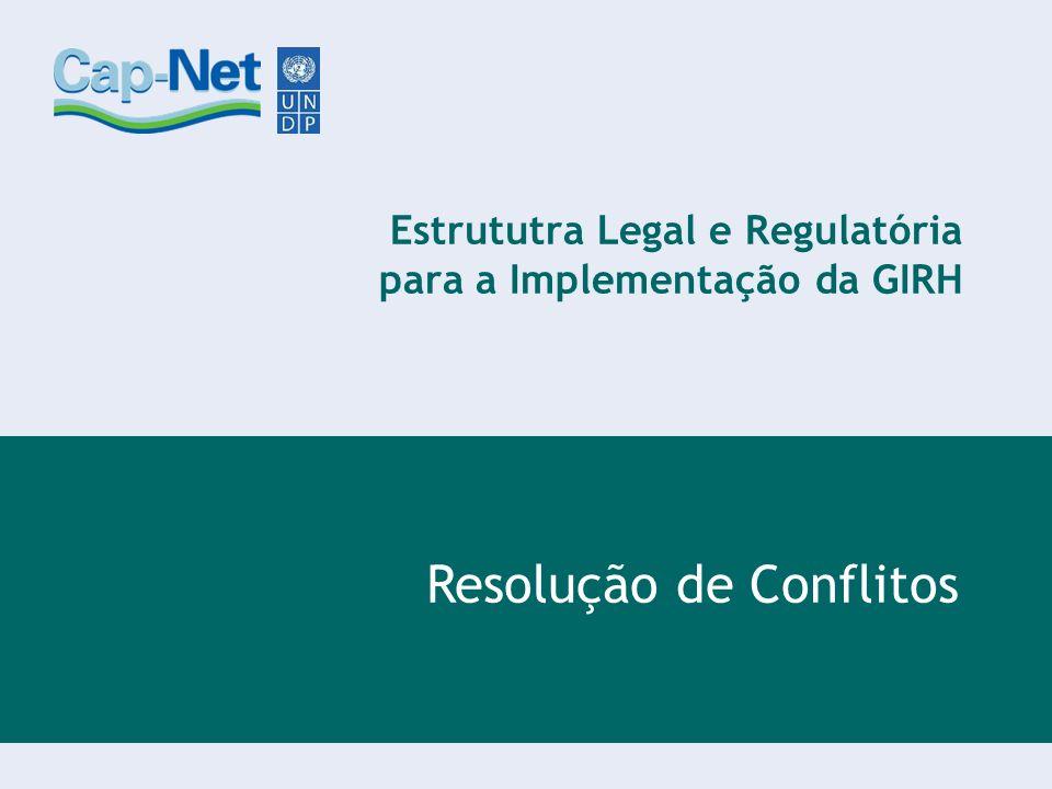 Estrututra Legal e Regulatória para a Implementação da GIRH
