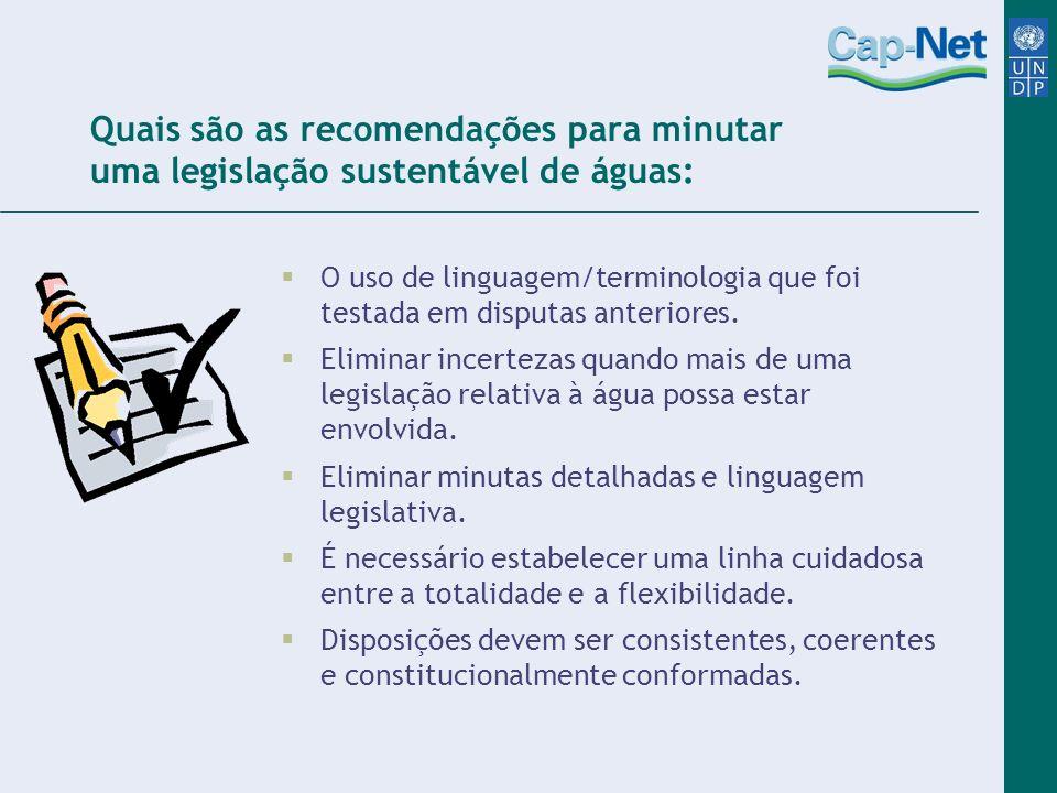Quais são as recomendações para minutar uma legislação sustentável de águas: