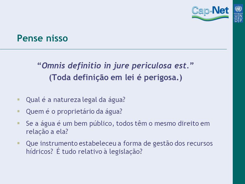 Pense nisso Omnis definitio in jure periculosa est.