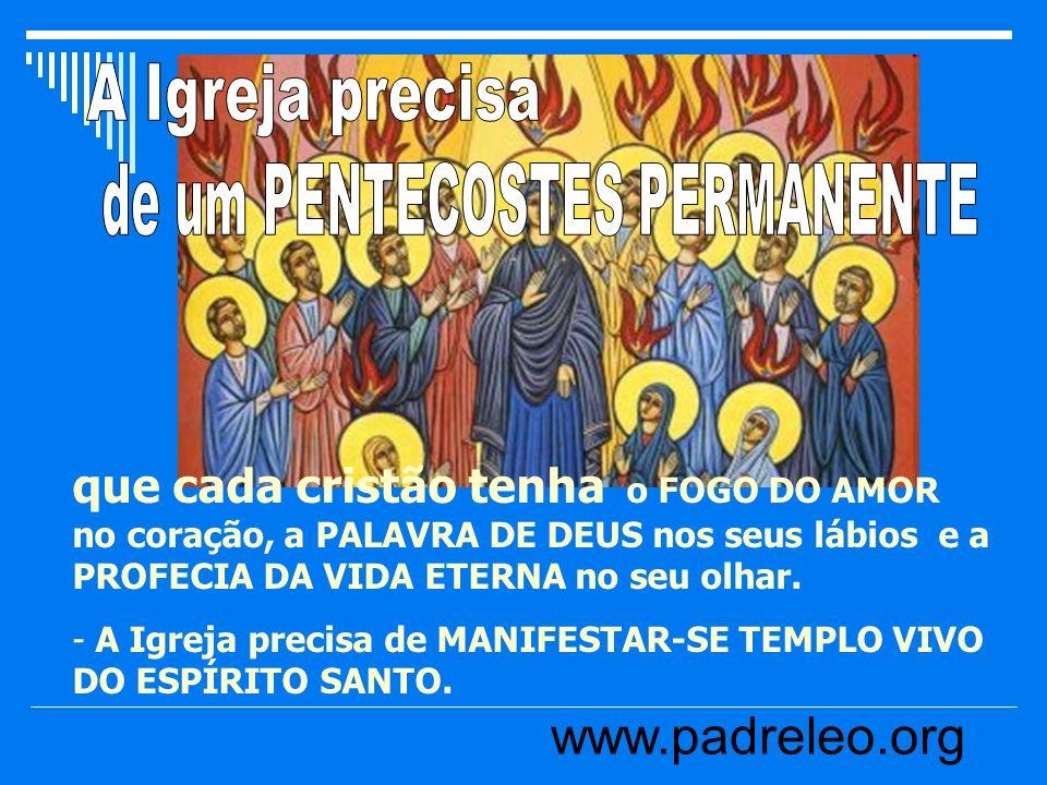 de um PENTECOSTES PERMANENTE