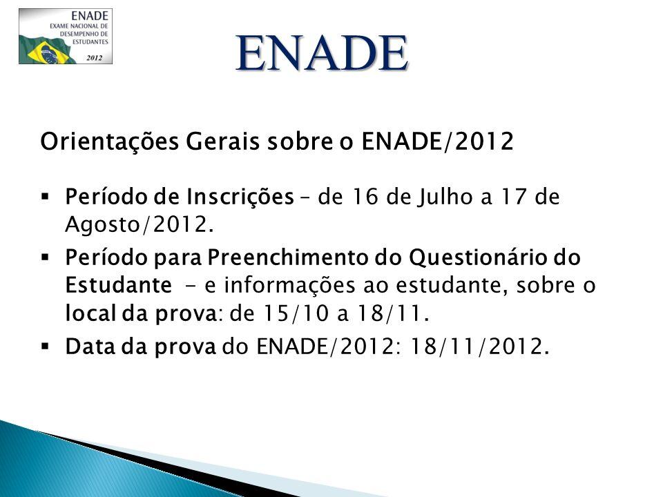 ENADE Orientações Gerais sobre o ENADE/2012