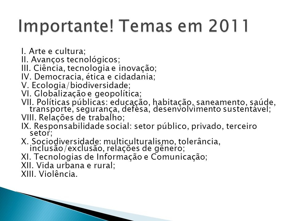 Importante! Temas em 2011
