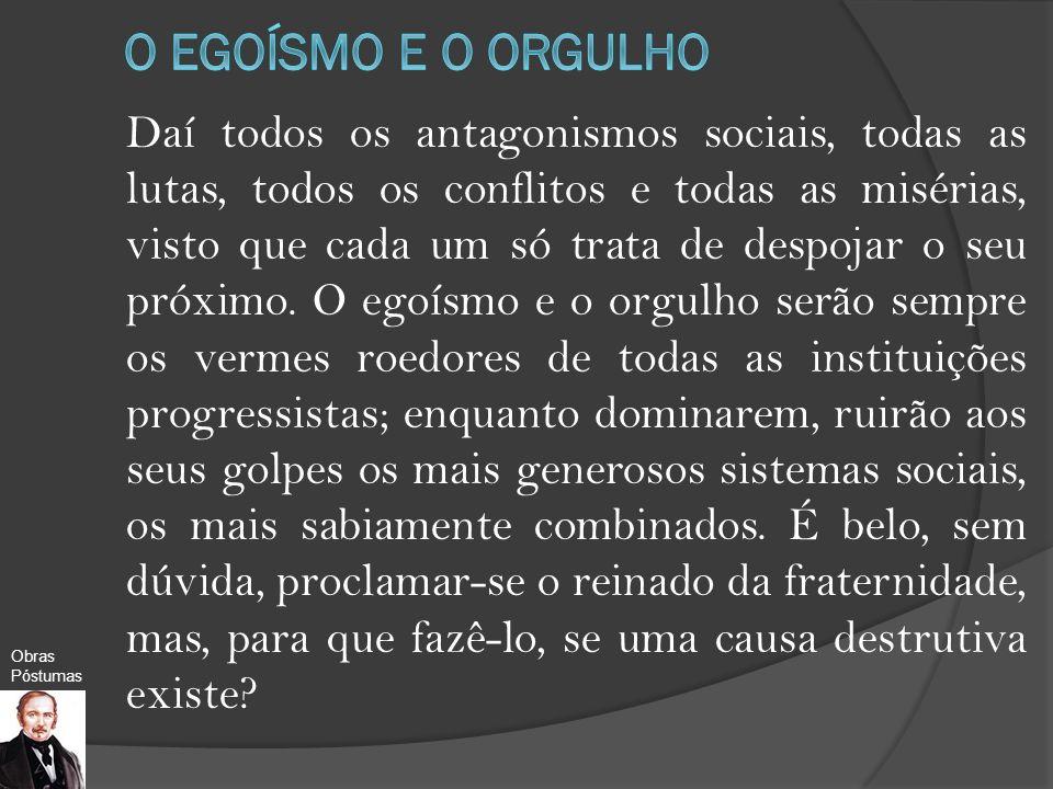 O EGOÍSMO E O ORGULHO