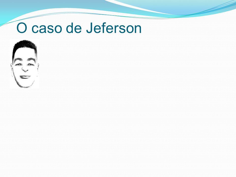 O caso de Jeferson