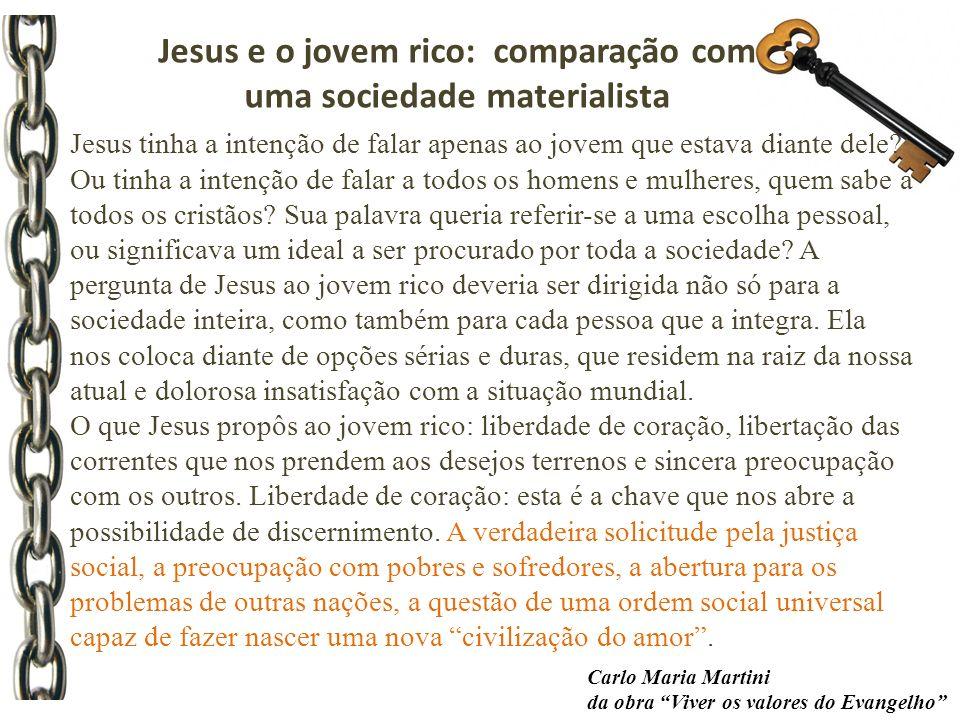 Jesus e o jovem rico: comparação com uma sociedade materialista