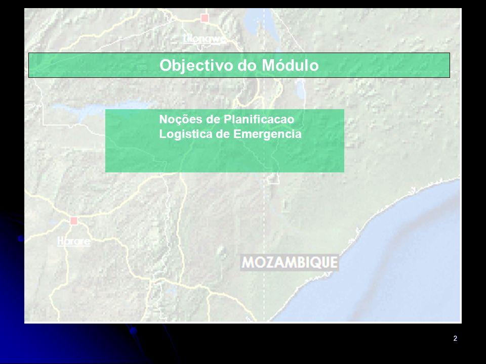 Objectivo do Módulo Noções de Planificacao Logistica de Emergencia