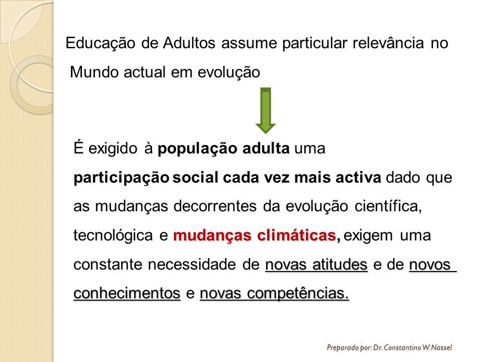 Educação de Adultos assume particular relevância no Mundo actual em evolução