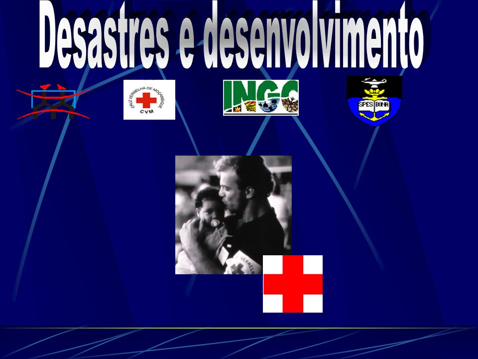 Desastres e desenvolvimento