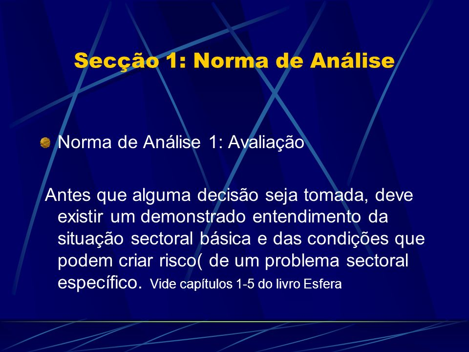 Secção 1: Norma de Análise