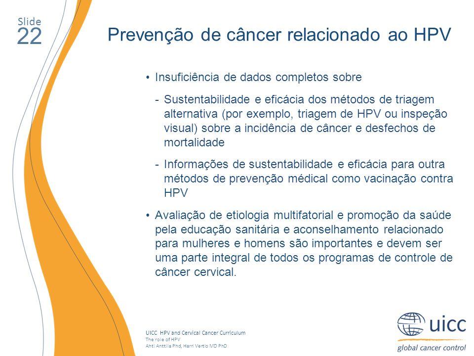 22 Prevenção de câncer relacionado ao HPV Slide