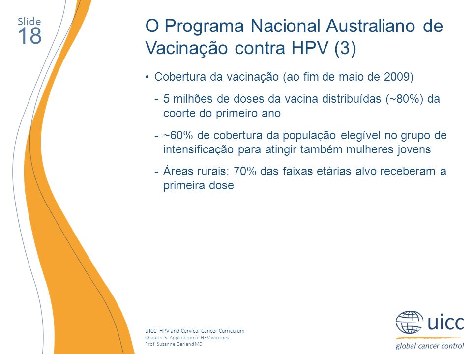 18 O Programa Nacional Australiano de Vacinação contra HPV (3) Slide
