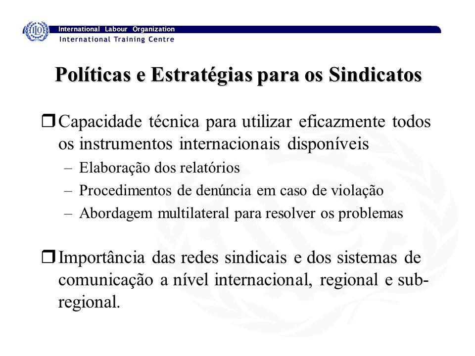 Políticas e Estratégias para os Sindicatos