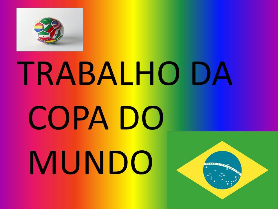 TRABALHO DA COPA DO MUNDO