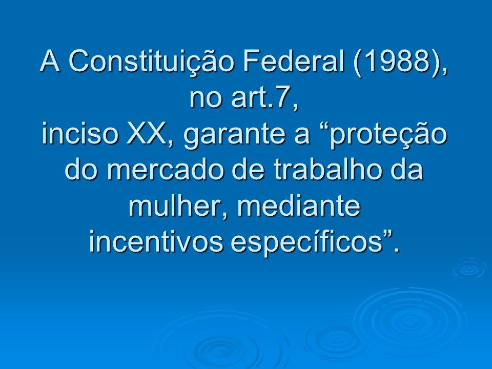 A Constituição Federal (1988), no art