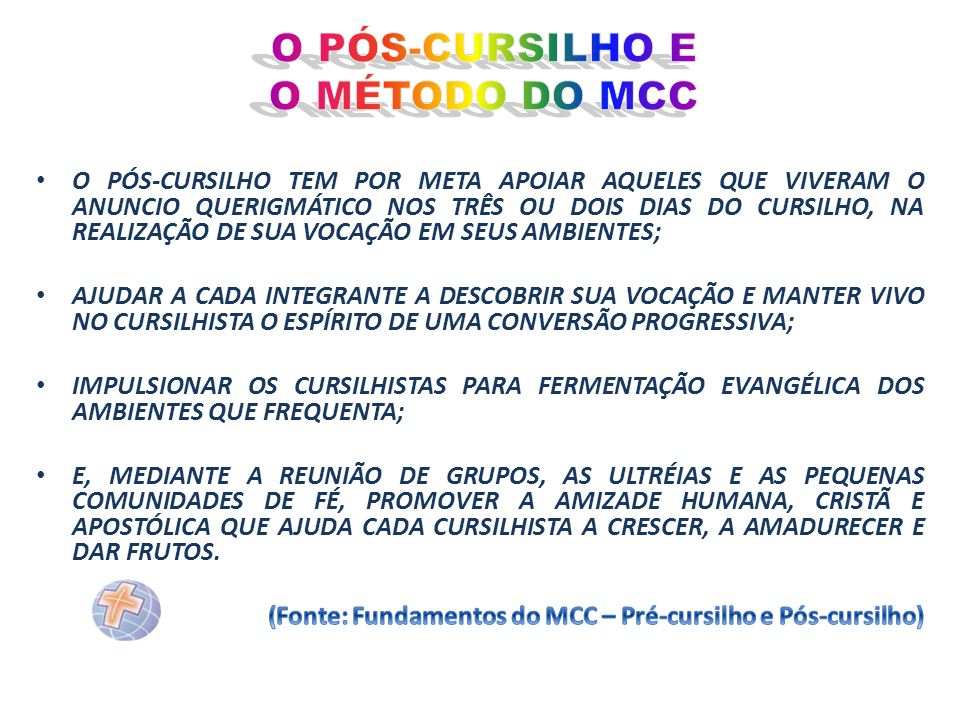 O PÓS-CURSILHO E O MÉTODO DO MCC